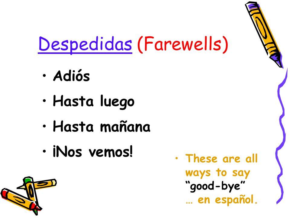 Saludos (Greetings) ¡Hola! Buenos días. Buenas tardes. Buenas noches. These are all ways to greet someone … en español.