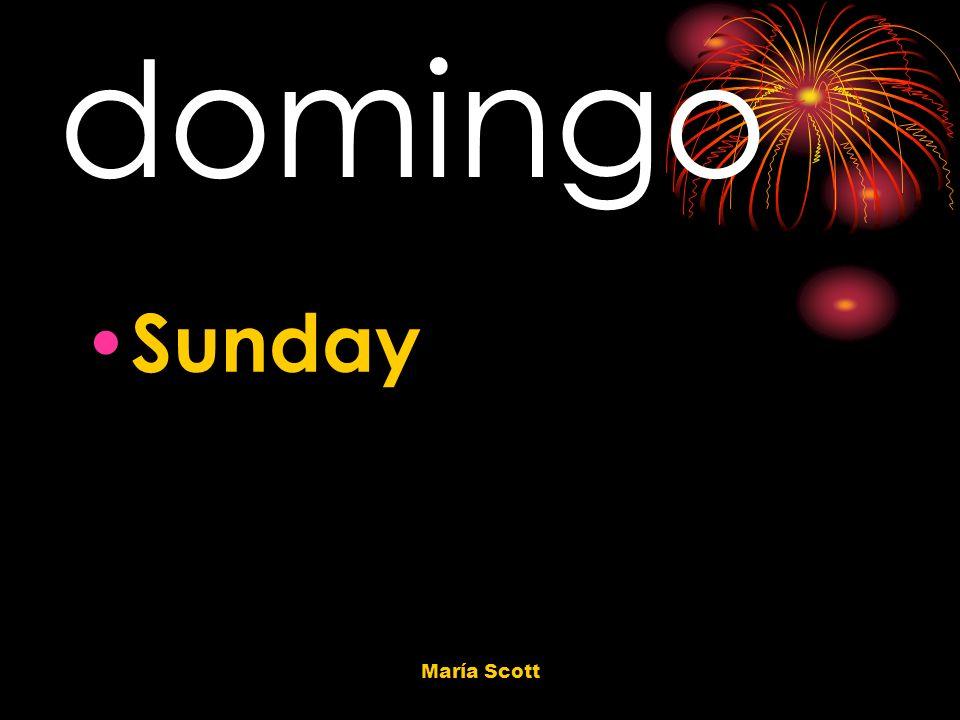 María Scott domingo Sunday