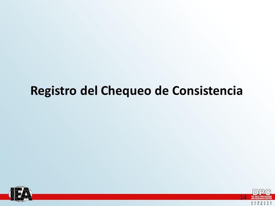 14 Registro del Chequeo de Consistencia