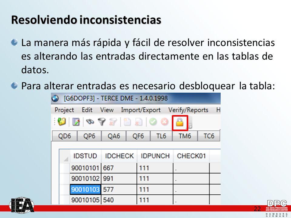 22 Resolviendo inconsistencias La manera más rápida y fácil de resolver inconsistencias es alterando las entradas directamente en las tablas de datos.