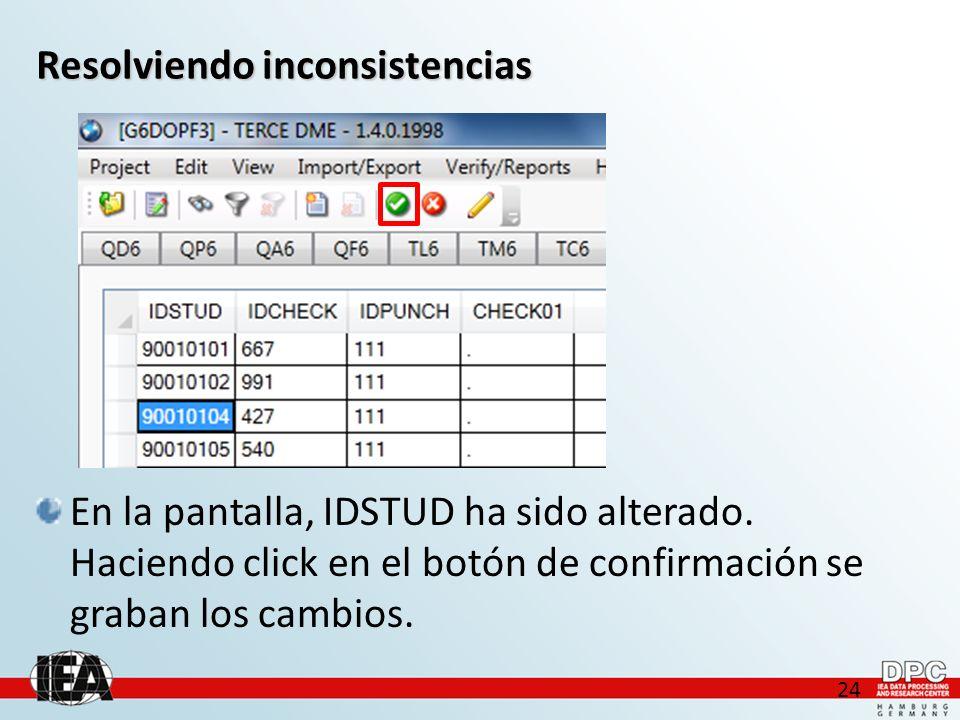 24 Resolviendo inconsistencias En la pantalla, IDSTUD ha sido alterado.