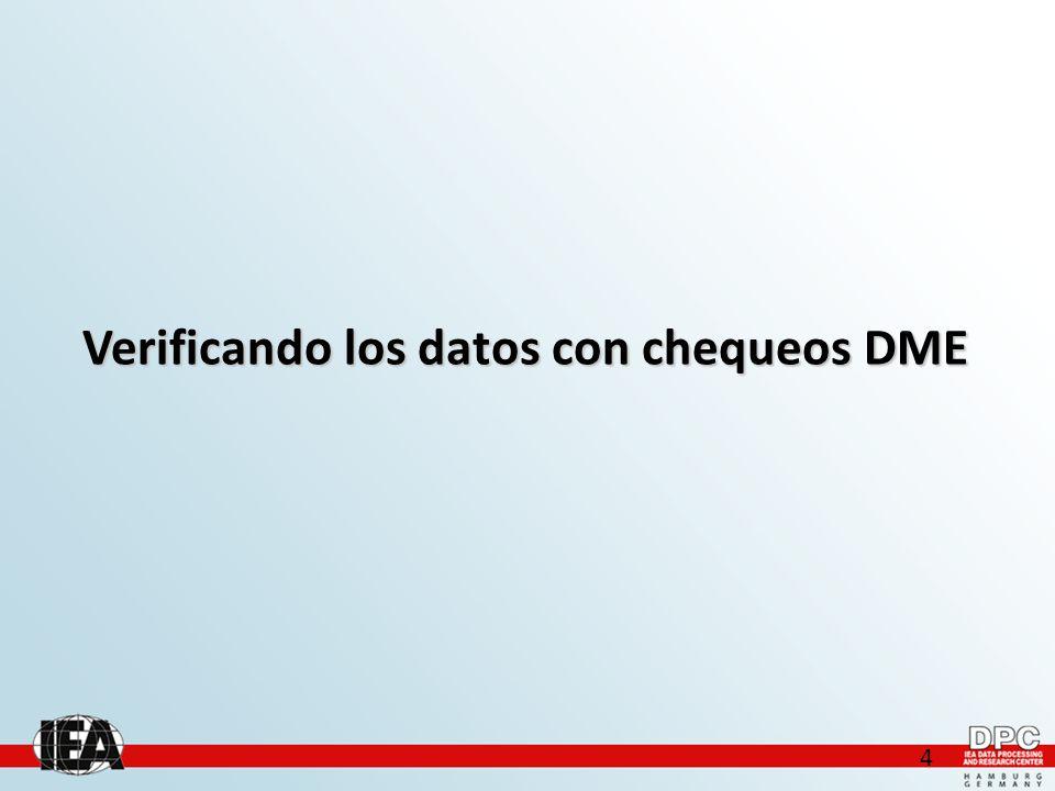 15 Chequeos DME de los datos: Registro del Chequeo de Consistencia El Registro del Chequeo de la Consistencia debe ser usado para hacer cruces de la correspondencia de los registros ingresados en las distintos conuntos de datos.