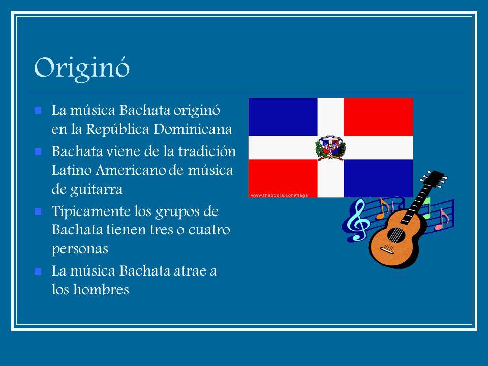 Originó La música Bachata originó en la República Dominicana Bachata viene de la tradición Latino Americano de música de guitarra Típicamente los grup