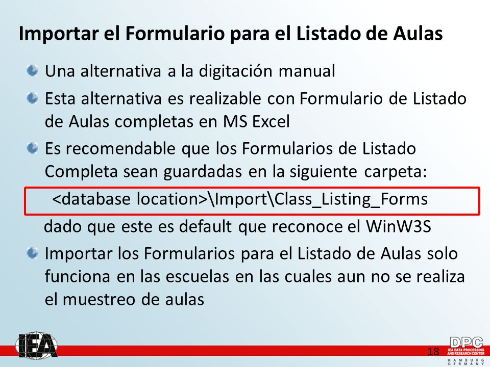 18 Una alternativa a la digitación manual Esta alternativa es realizable con Formulario de Listado de Aulas completas en MS Excel Es recomendable que