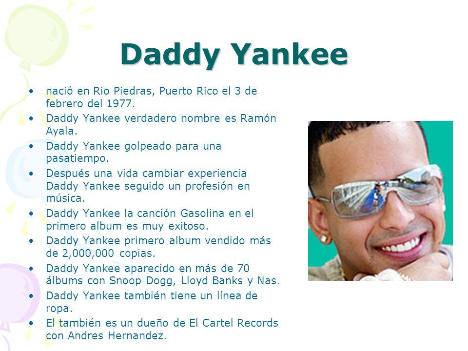 Daddy Yankee nació en Rio Piedras, Puerto Rico el 3 de febrero del 1977. Daddy Yankee verdadero nombre es Ramón Ayala. Daddy Yankee golpeado para una