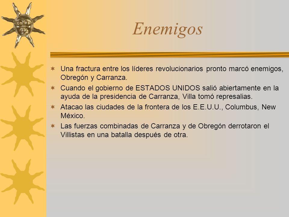 Enemigos Una fractura entre los líderes revolucionarios pronto marcó enemigos, Obregón y Carranza. Cuando el gobierno de ESTADOS UNIDOS salió abiertam