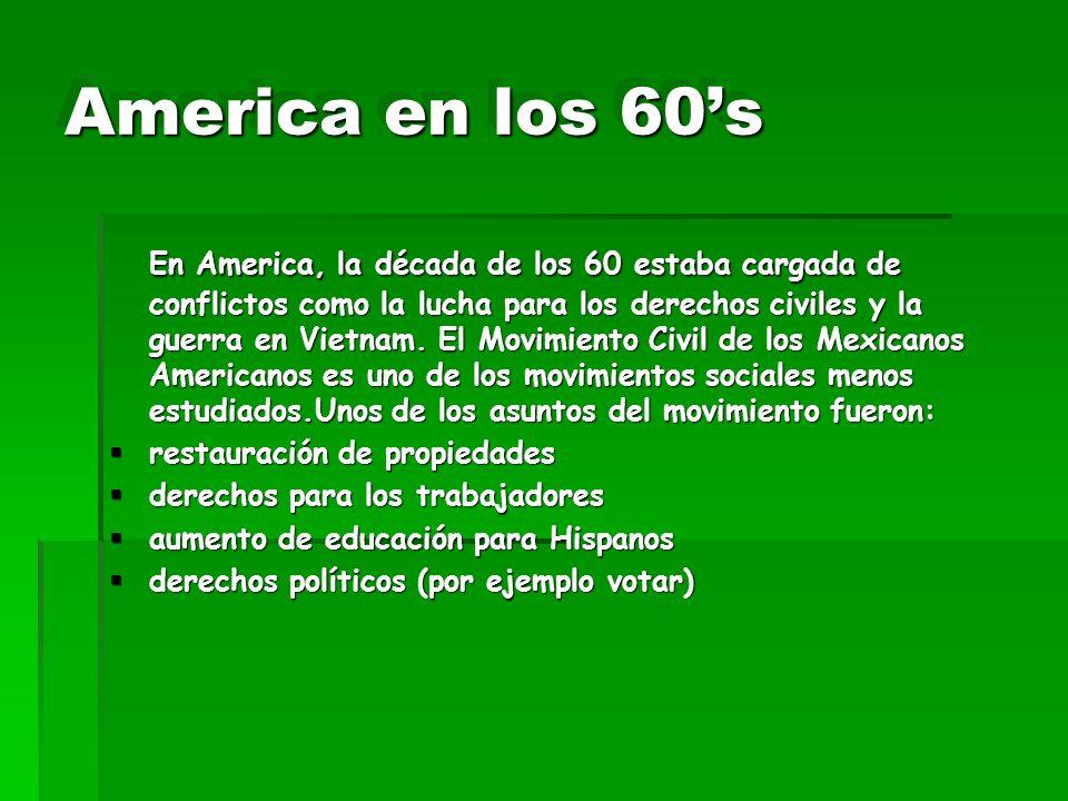 America en los 60s En America, la década de los 60 estaba cargada de conflictos como la lucha para los derechos civiles y la guerra en Vietnam. El Mov