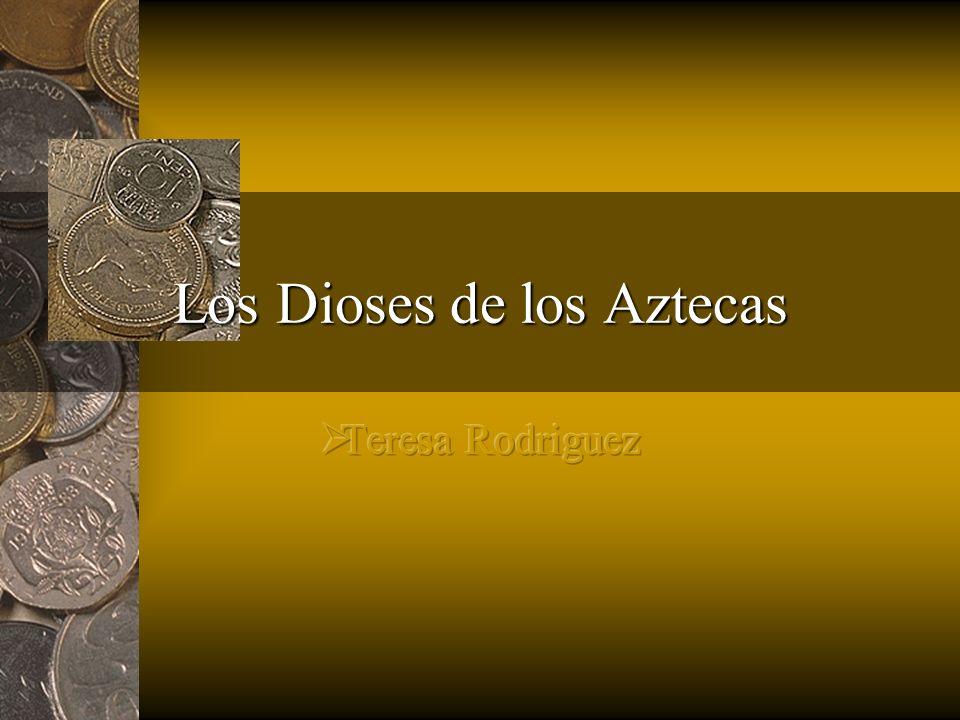 Introducción de el religion de los Aztecas El Religion de los Aztecas era muy importante por ellos.