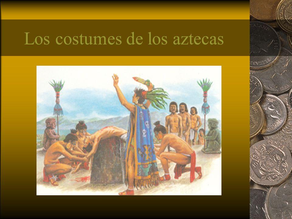 Los costumes de los aztecas