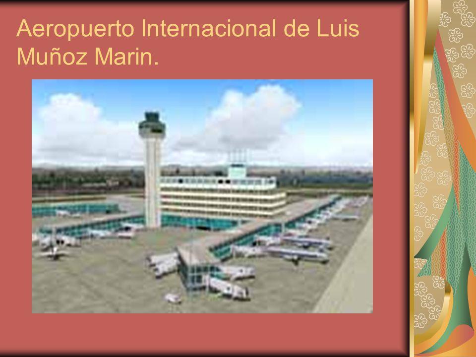 Aeropuerto Internacional de Luis Muñoz Marin.