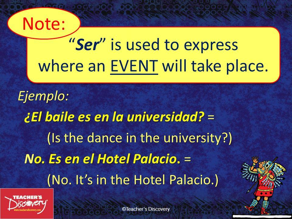 Ejemplo: ¿El baile es en la universidad.= ¿El baile es en la universidad.