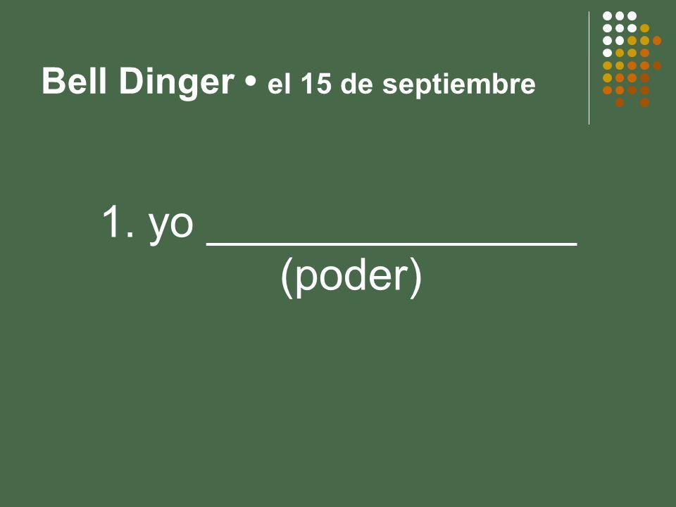 La empieza – el 10 de septiembre 2. ella _______________ (poder) puede