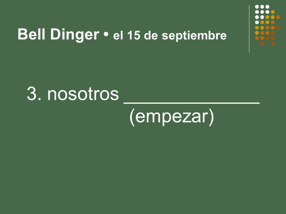 La empieza – el 10 de septiembre 4. Juan y María __________ (pedir)