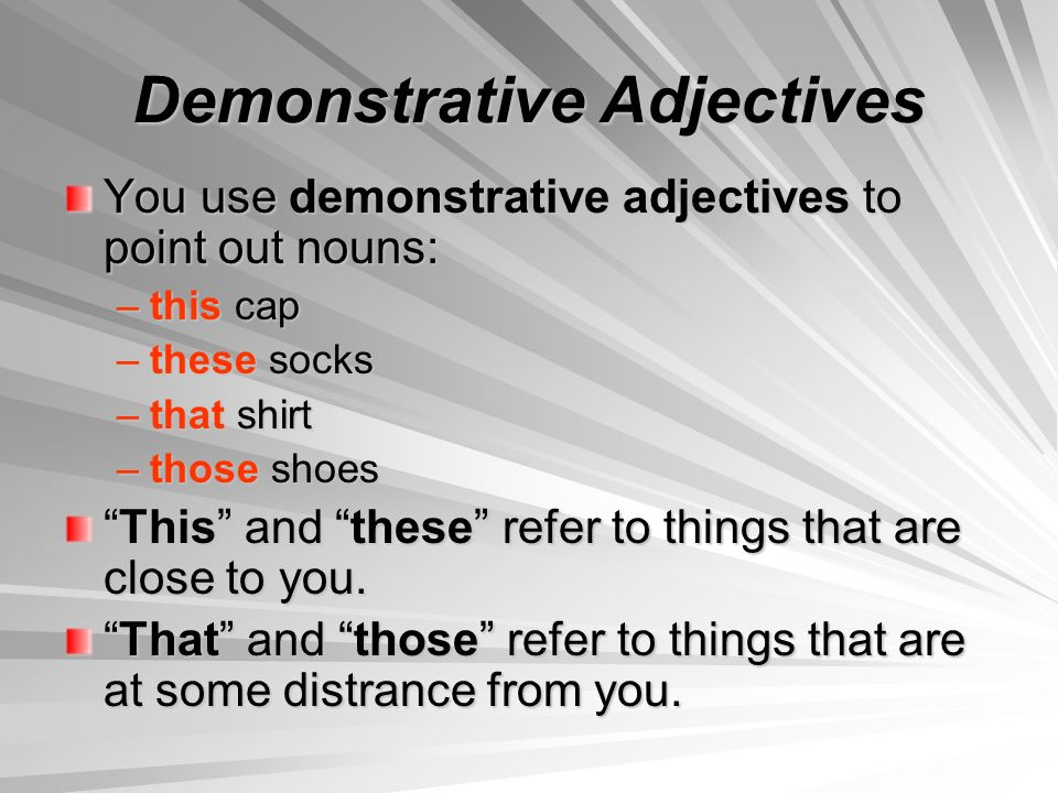 Demonstrative Adjectives NOTES el 2 de noviembre