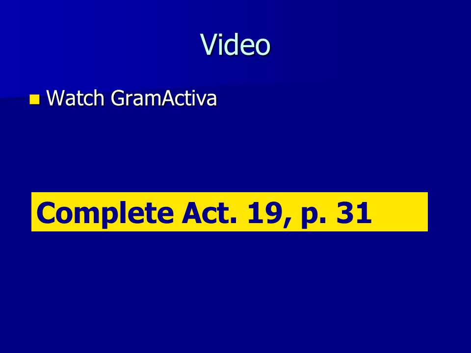 Video Watch GramActiva Watch GramActiva Complete Act. 19, p. 31