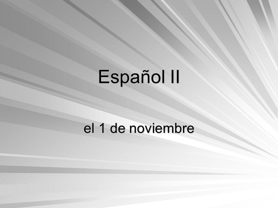 Español II el 1 de noviembre