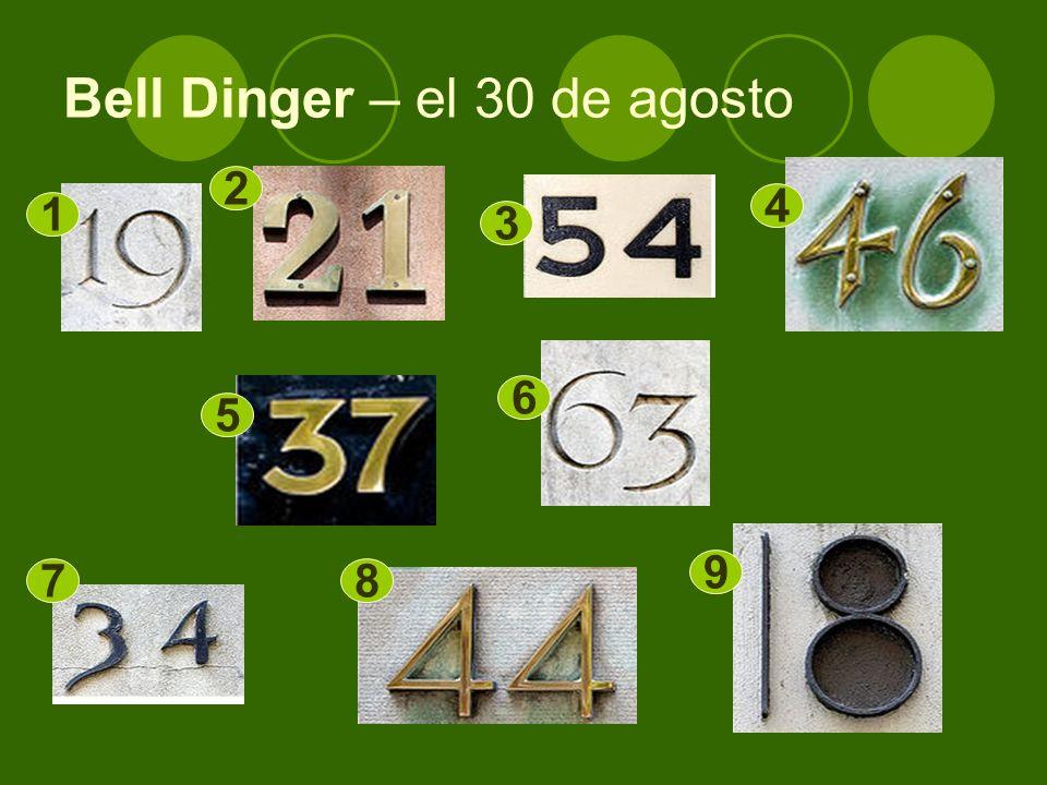 Bell Dinger – el 30 de agosto 1 2 3 4 5 6 78 9
