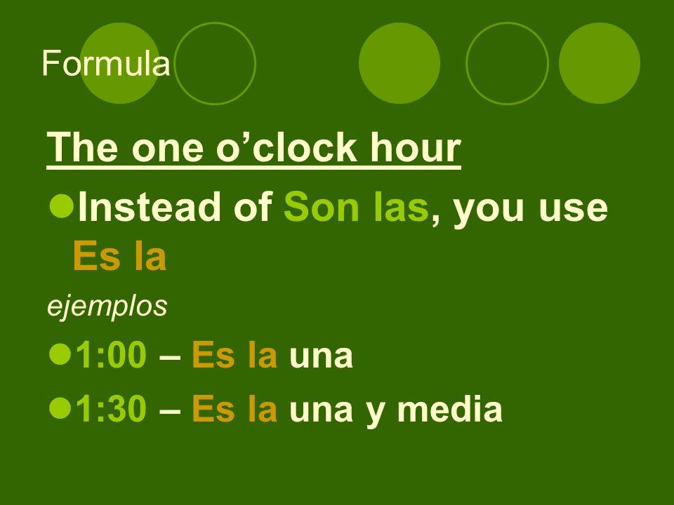 Specifying the time of day de la mañana = in the morning de la tarde = in the afternoon de la noche = in the evening/ night