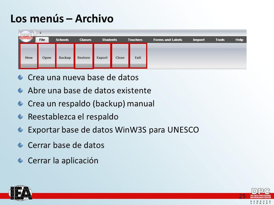 25 Los menús – Archivo Crea una nueva base de datos Abre una base de datos existente Crea un respaldo (backup) manual Reestablezca el respaldo Exportar base de datos WinW3S para UNESCO Cerrar base de datos Cerrar la aplicación