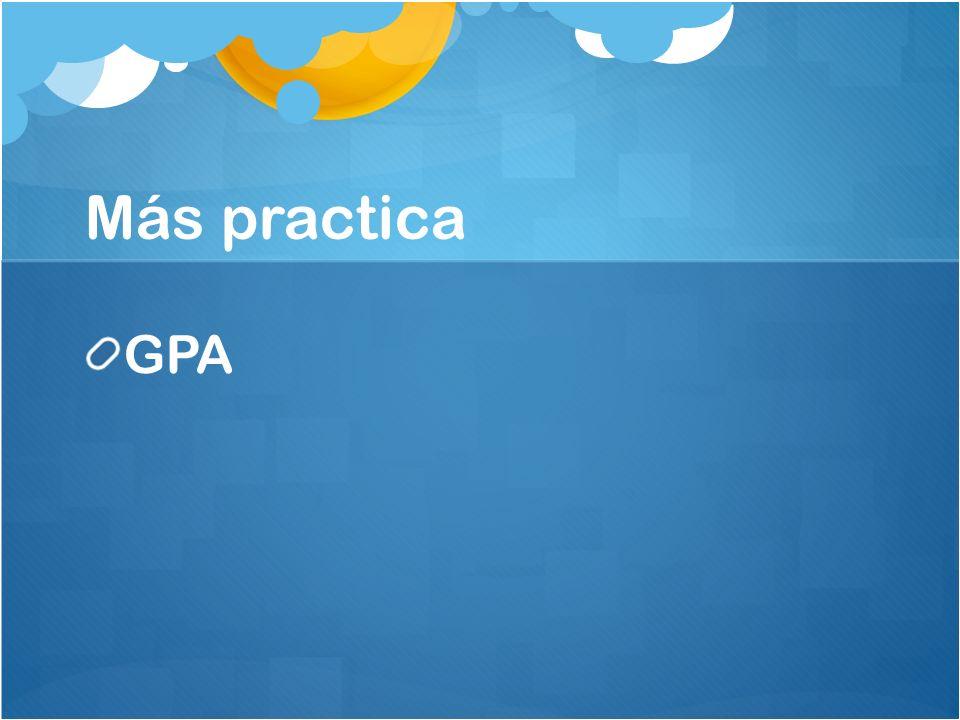 Más practica GPA