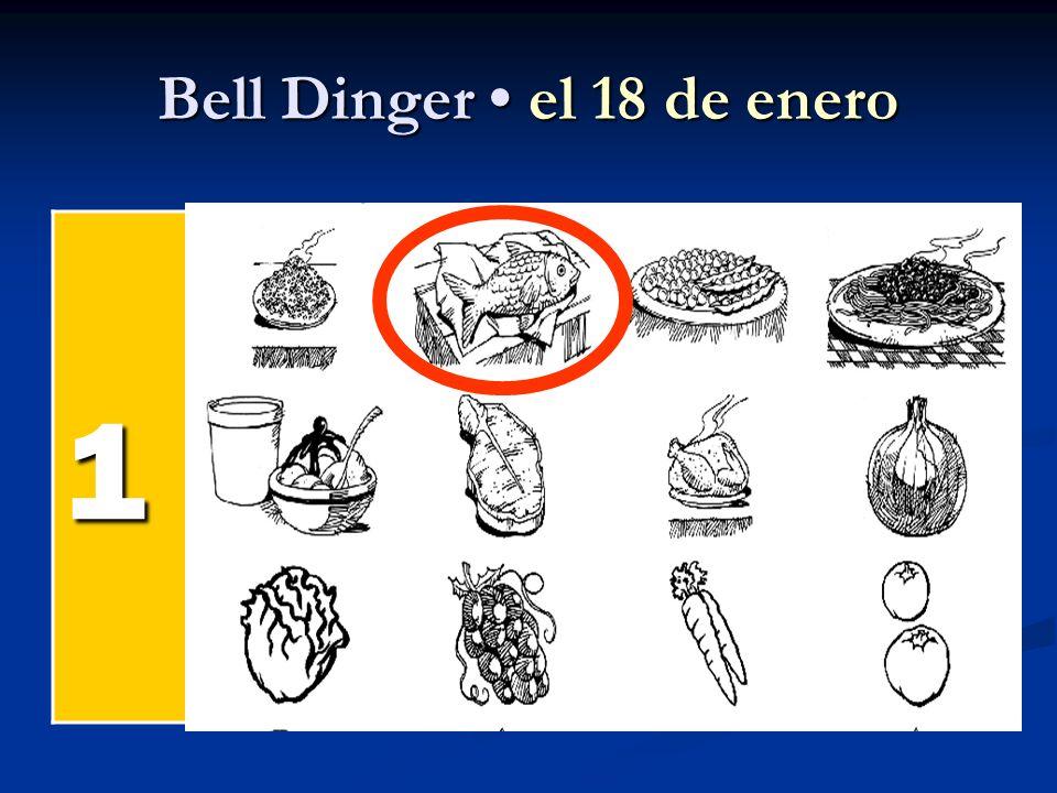 Bell Dinger el 18 de enero 1 el pollel pollel pollel poll el pesc ado el arroz