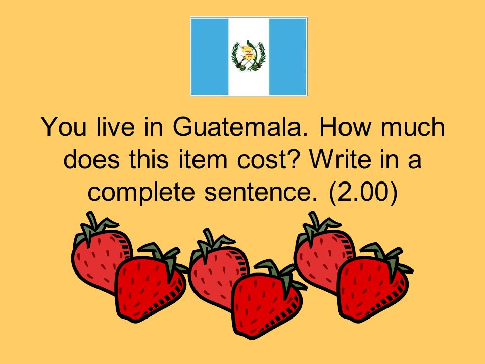 You live in Paraguay. How much does this item cost? Write in a complete sentence. (6.00)