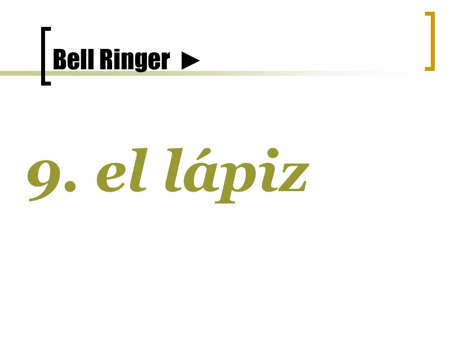 Bell Ringer 8. u n limón