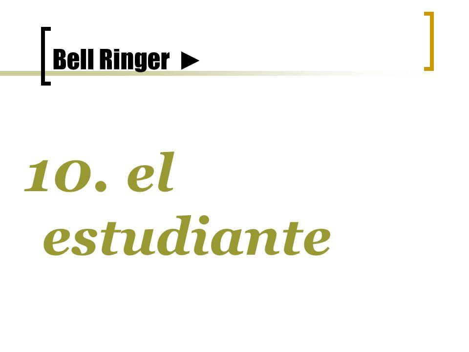 Bell Ringer 9. el lápiz