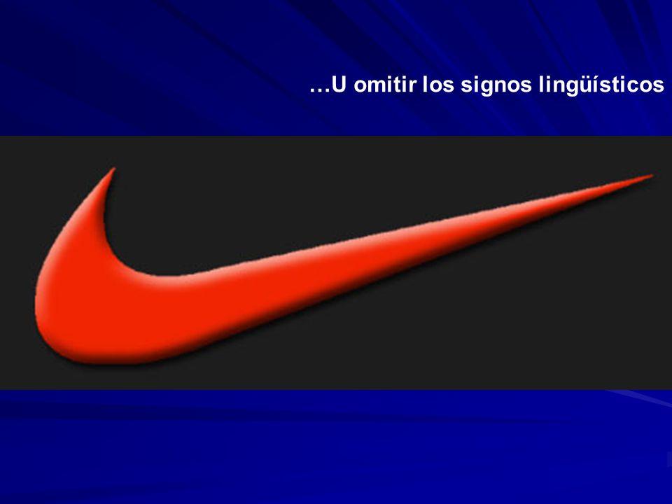 …U omitir los signos lingüísticos