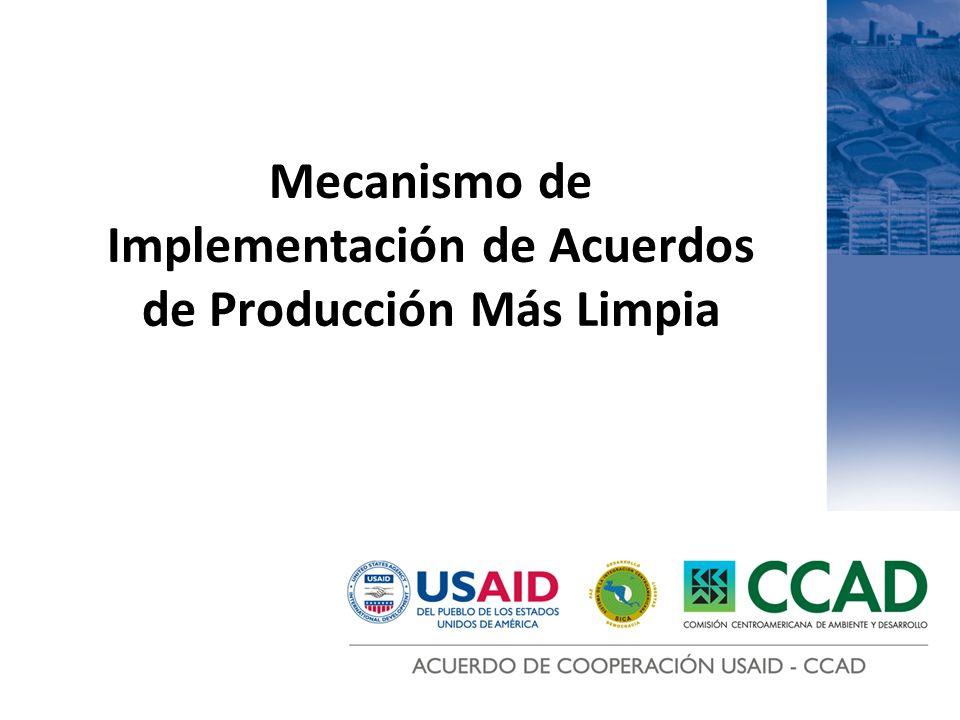 Mecanismo de Implementación de Acuerdos de Producción Más Limpia