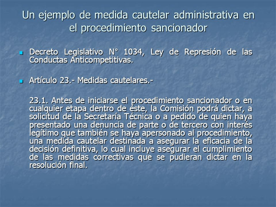 Un ejemplo de medida cautelar administrativa en el procedimiento sancionador Decreto Legislativo N° 1034, Ley de Represión de las Conductas Anticompet