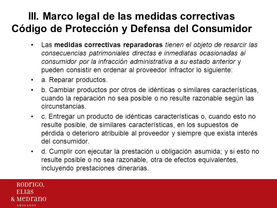 III.Marco legal de las medidas correctivas Código de Protección y Defensa del Consumidor e.