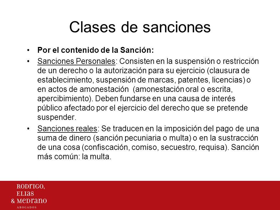 Clases de sanciones Por el contenido de la Sanción: Sanciones Personales: Consisten en la suspensión o restricción de un derecho o la autorización par