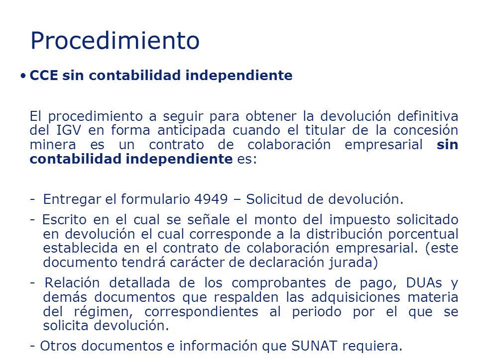 ©2003 Firm Name/Legal Entity Presentation Name (View / Header and Footer) 35 Insert section title CCE sin contabilidad independiente El procedimiento