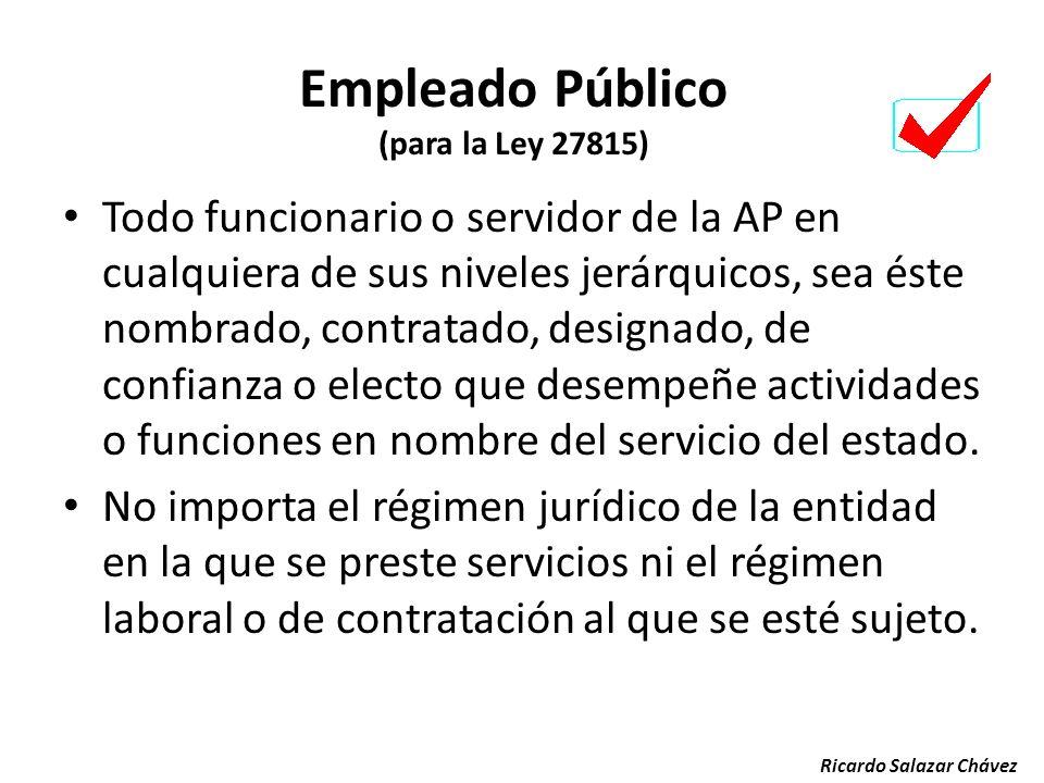 Ricardo Salazar Chávez F.LEGILAT. F. ADMINISTRATIVA F. JURISDIC. F. ESPEC. Entidades y Personas que ejercen Función Pública
