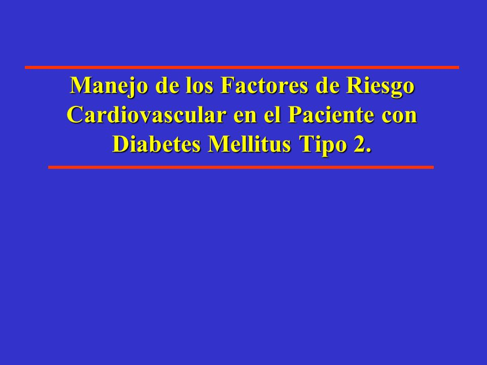 En riesgo de DM Adaptado de R.M.Bergenstal, International Diabetes Centre.