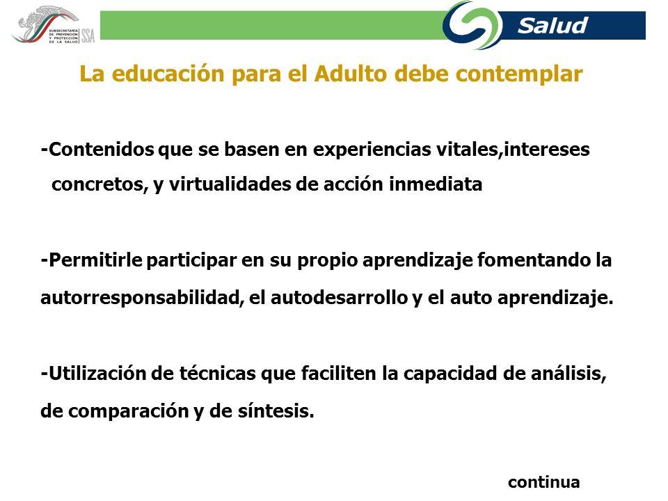 PRINCIPIOS BASICOS PARA EL APRENDIZAJE DE ADULTOS ¿ Cuales son las diferencias entre el aprendizaje de niños y adultos .