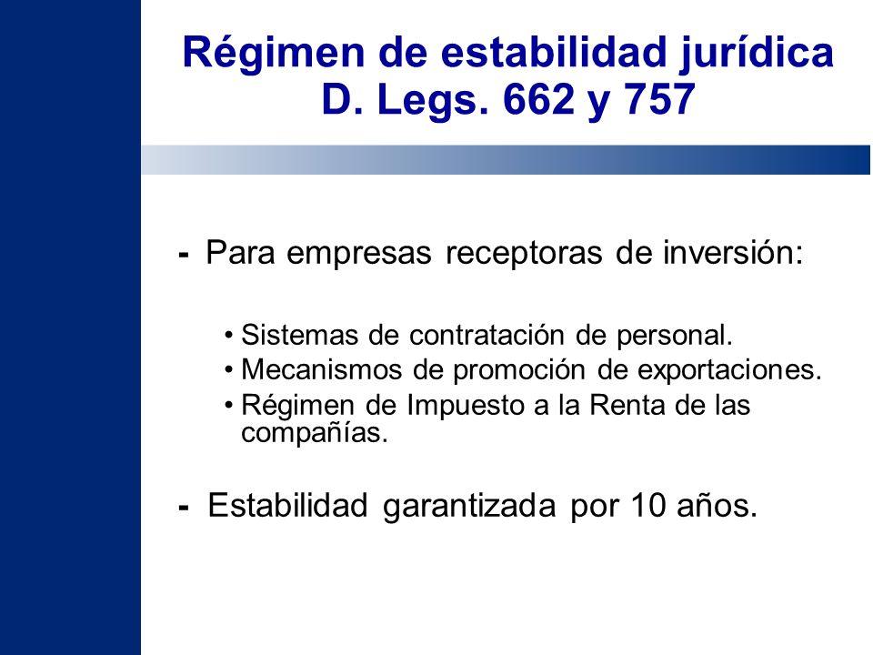 Régimen de estabilidad jurídica D. Legs. 662 y 757 -Para empresas receptoras de inversión: Sistemas de contratación de personal. Mecanismos de promoci