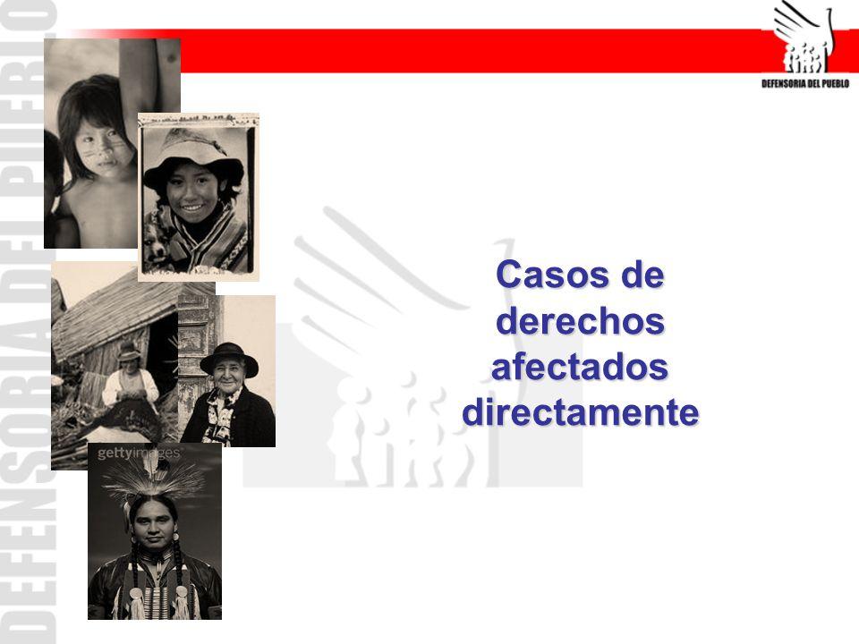 Casos de derechos afectados directamente