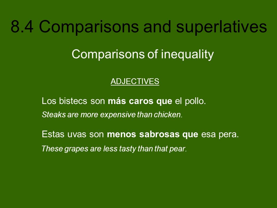 8.4 Comparisons and superlatives The noun in a superlative construction can be omitted if the person, place, or thing referred to is clear.