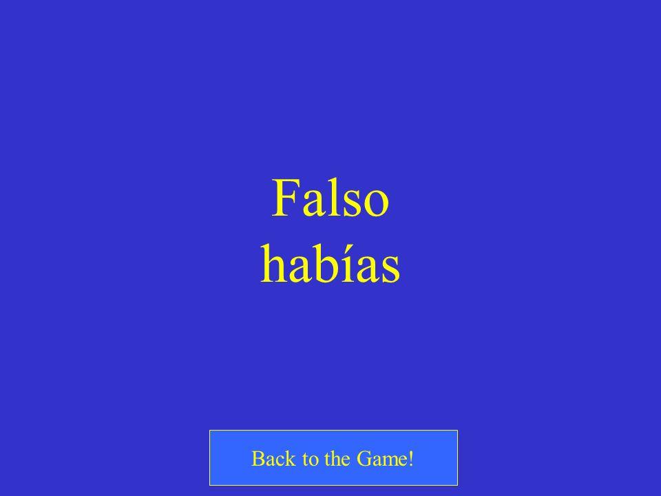 ¿Cierto o Falso? You had recycled the glass bottles. = Tú has reciclado las botellas de vidrio.