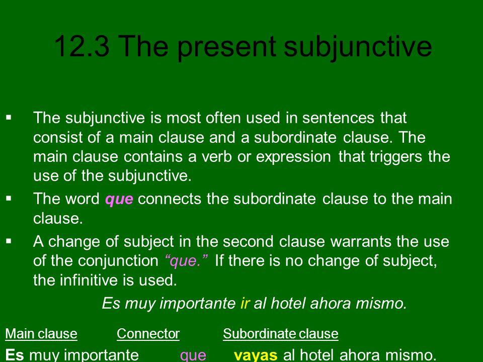 12.3 The present subjunctive Irregular verbs in the present subjunctive saberser SINGULAR FORMS yo sepasea tú sepasseas Ud.