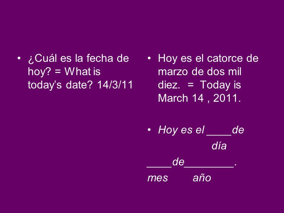 ¿Cuándo es tu cumpleaños.= When is your birthday.