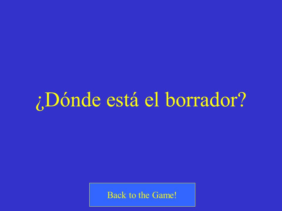 ¿Dónde está el borrador? Back to the Game!