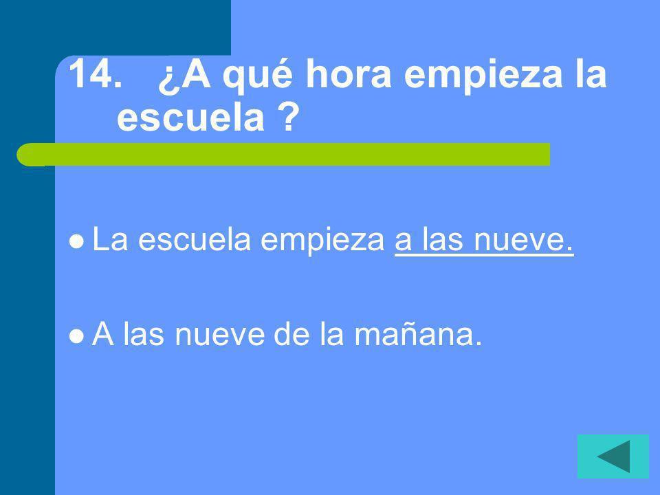 13. ¿Cuál es tu clase favorita? Mi clase favorita es la clase de _ESPAÑOL. Es la clase de __________.