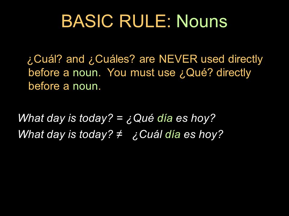 9.3 ¿Qué.and ¿cuál. ¿Qué. used before a noun can be translated into English as What.