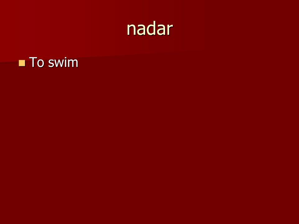 nadar To swim To swim