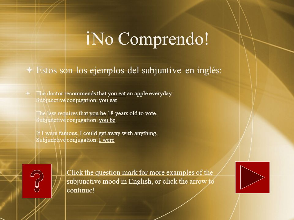 Impersonal Use the subjunctive with impersonal expressions that begin with Es.