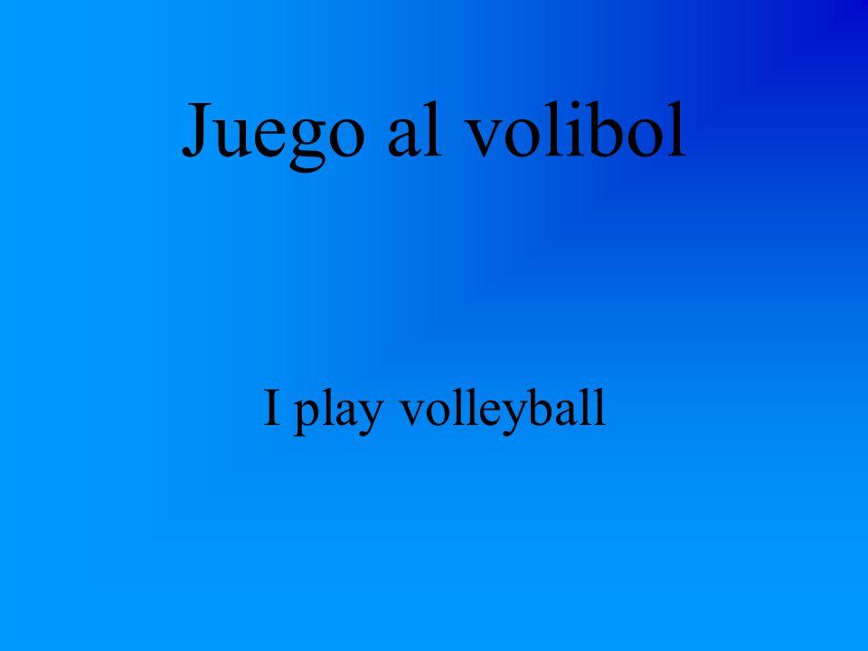 Juego al volibol I play volleyball