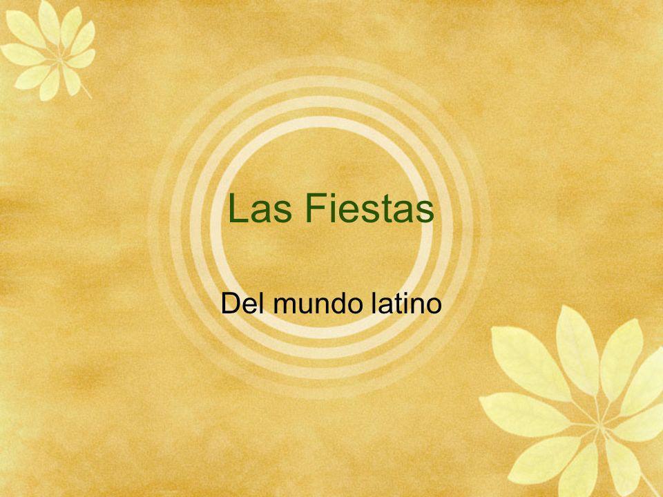 Las Fiestas Del mundo latino
